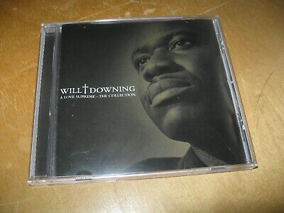 A  Love Supreme: The Collection by Will Downing (CD, Jul-2001,...