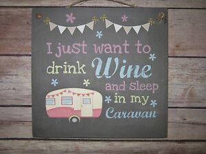 Handmade Wall Plaque Rustic Caravan Drink Wine.. Fun Friend family Sister Gift