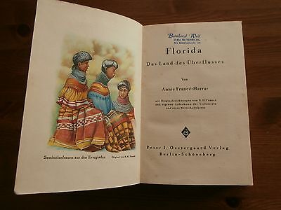 Annie France-Harrar,FLORIDA-Das Land des Überflusses von1931,Reisebericht,Travel