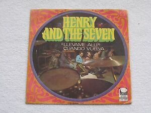 HENRY-AND-THE-SEVEN-LLEVAME-ALLI-SPANISH-NORTHERN-SOUL-ORIGINAL-ISSUE-7-034