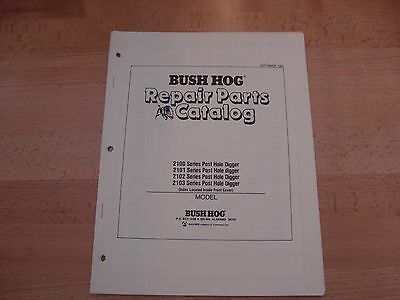 Bush Hog Post Hole Digger Parts Catalog Manual 2100 2101 2102 2103 Series 1989