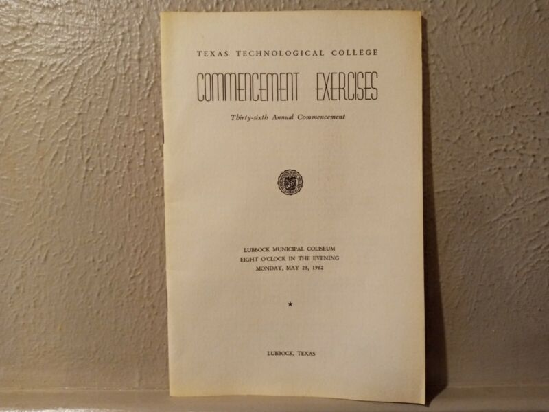 1962 Texas Technical College Commencement Program Tech University History Rare