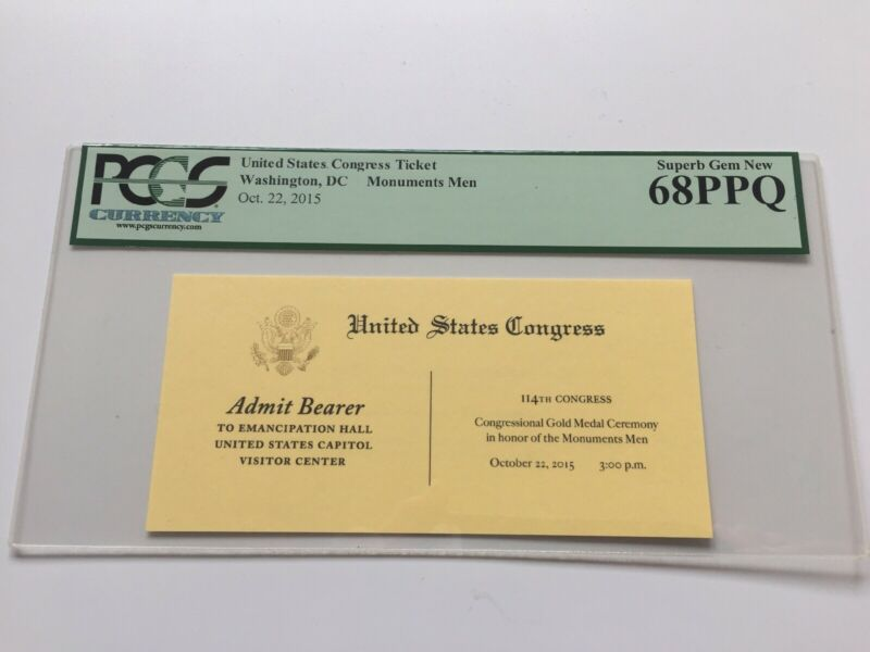 2015 Congressional Gold Medal Ceremony Monuments Men Congress Ticket PCGS