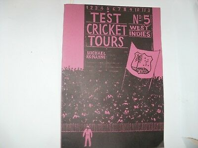 SIGNED BOOK-MICHAEL RONAYNE-WEST INDIES TEST TOURS NO 5