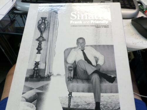 Sinatra Frank and Friendly A Unique Photographic Memoir