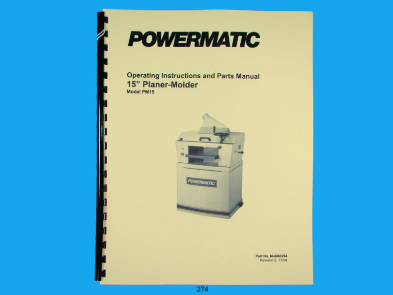 Powermatic  Model PM15  Planer Molder Operating  Instruct & Parts Manual *274
