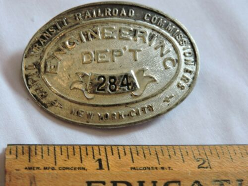 1910 New York City Subway Engineering Dept. Badge Rapid Transit NYC