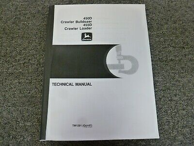 John Deere 450d Crawler Bulldozer Shop Service Repair Technical Manual Tm1291