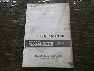 Kawasaki 85zii Wheel Loader With Cummins Lt-10 Engine Shop Service Repair Manual