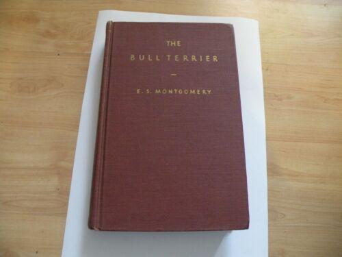 Bull Terrier, E. S. Montgomery, 1946, RARE