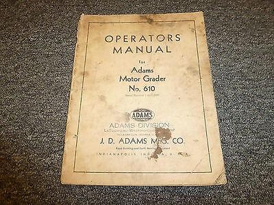 Jd Adams 610 Motor Road Grader Owner Operator Maintenance Manual User Guide