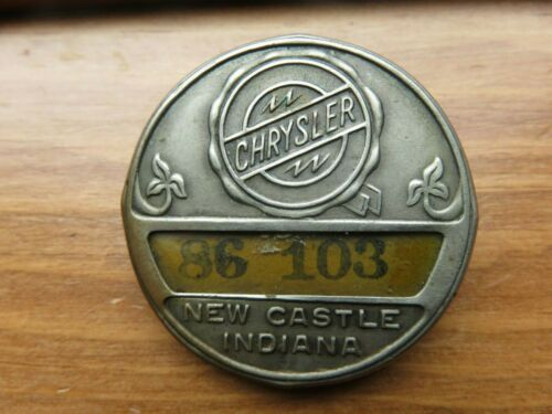 Early Chrysler Employee Badge New Castle Indiana