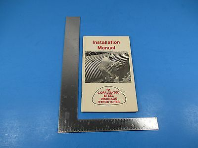 Vintage 1977 Install Manual Corrugated Steel Drainage Structures Ncspa Il S2729