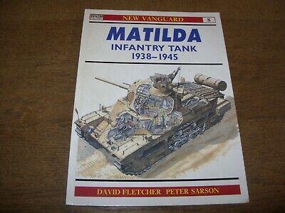 MATILDA INFANTRY TANK 1938-45 - OSPREY New Vanguard #8