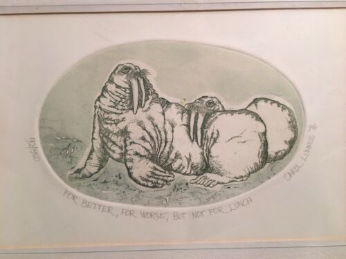 Carol Lummus Walrus Etching 1976 92/350 For Better For Worse - $45.00