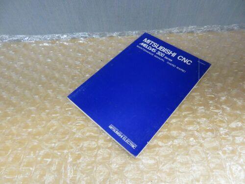Mitsubishi CNC Meldas 300 Series Maintenance Manual (Hard Ware) 1990