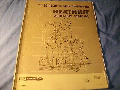Heathkit 10 Mhz Oscilloscope Model Io-4530 Original Manual