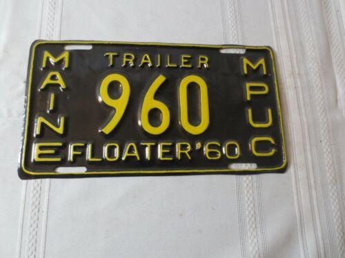 1960 MAINE TRAILER RESTORED LICENSE PLATE 960