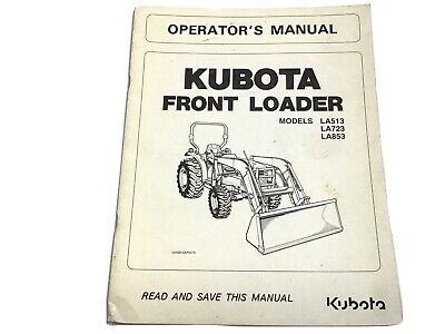Kubota La513 La723 La853 Front Loader Operators Manual