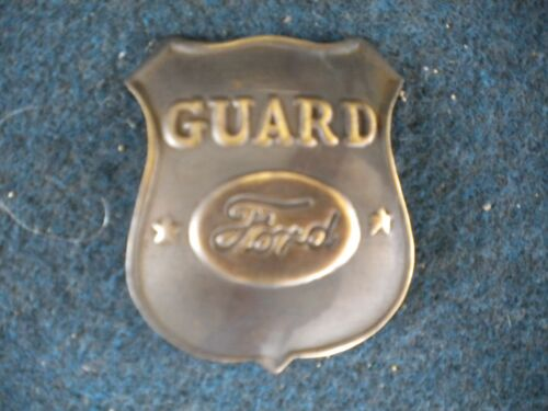 Ford Guard Car Factory Guard BADGE OF THE OLD WEST WESTERN 934