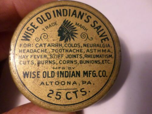 1906 Altoona Pa Advertising Medicine Ointment Tin Can Wise Old Indian MFG Salve