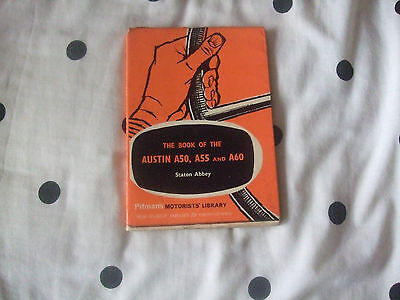 The Book of the Austin A50, A55 & A60 By Staton Abbey