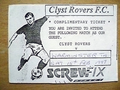 Tickets: Complimentary Ticket CLYST ROVERS v WARMINSTER TN, 15th February 1997