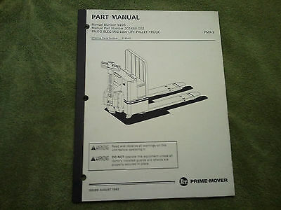 Prime Mover Electric Low Lift Pallet Truck Parts Manual Pmx-2