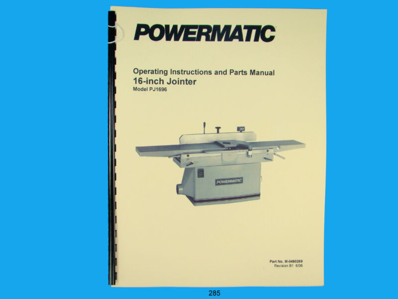"Powermatic Model PJ-1696 16""  Jointer Operating Instruction & Parts Manual *285"