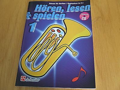 Hören, lesen & spielen Band 1 für Bariton/Euphonium in C inklusive CD