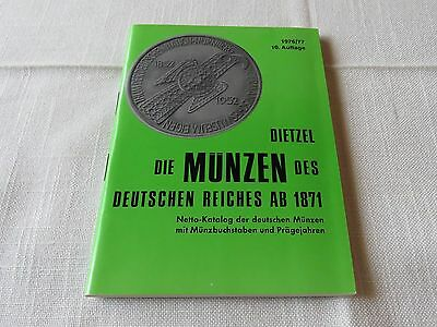 Die Münzen des Deutschen Reiches ab 1871 von HEINZ DITTEL 10. Auflage 1976/77
