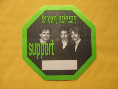 BRYAN ADAMS - ON A DAY LIKE TODAY TOUR - SUPPORT - BACKSTAGE PASS