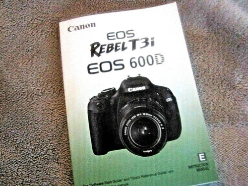 CANON EOS REBEL T3i  600D INSTRUCTION MANUAL