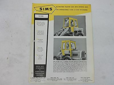 Sims International Harvester H-30b H-50c Payloader All Weather Cab Brochure