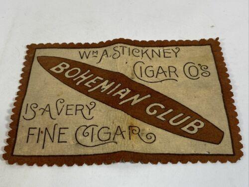 Antique Cigar Store Advertising Felt Sign Bohemian Club WM A. Stickney RARE