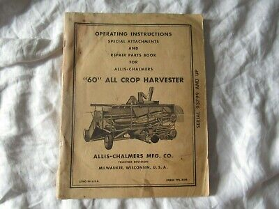 Allis-chalmers 60 All Crop Harvester Operators Instruction Manual Parts Catalog