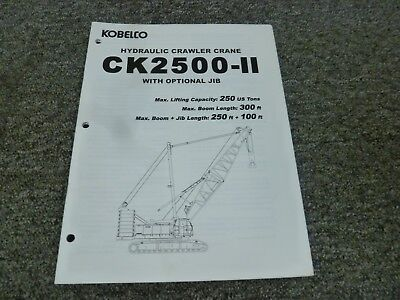 Kobelco Ck2500-ii Crawler Crane W Optional Jib Service Specifications Manual