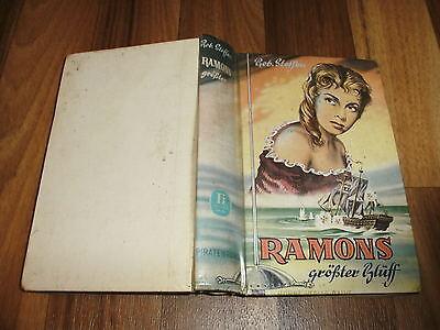 Robert Steffen -- RAMONS GRÖßTER BLUFF  / Piraten-Roman-Leihbuch 1. Auflage 1954