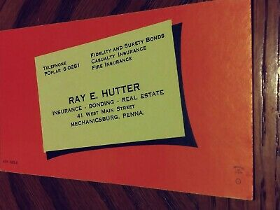 Vintage INK BLOTTER AD card Ray E. Hutter Insurance, Bonding, Real Estate #3