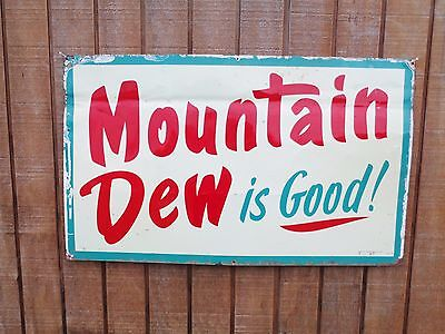 "Early 8-63 Rare Original Mountain Dew Is Good Advertisement Sign 30"" x 18"" Pepsi"