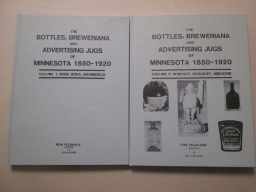 2 Vol Set - Bottles Breweriana and Advertising Jugs of Minnesota, 1850-1920
