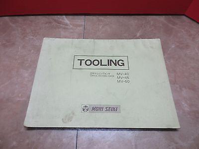 Mori Seiki Tooling Manual Mv-40 Mv-45 Mv-50 Cnc Vertical Mill