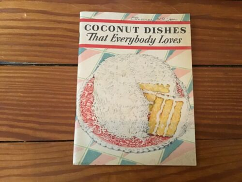 Vintage 1931 Coconut Dishes That Everybody Loves Recipe Booklet Baker's Coconut