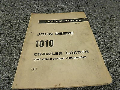 John Deere 1010 Crawler Loader Tractor Shop Repair Service Manual Sm2046