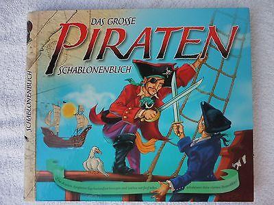 Das grosse Piraten Schablonenbuch
