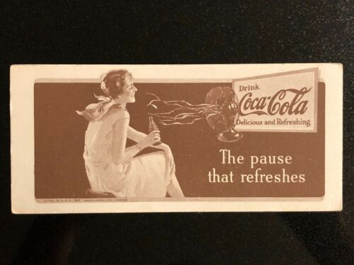 1931   DRINK COCA COLA BLOTTER   THE PAUSE THAT REFRESHES  EXCELLENT CONDITION