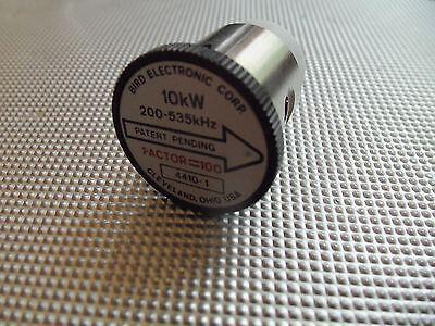 Bird 4410A Thruline WattMeter Element 10,000W 4410-1 200-535kHz