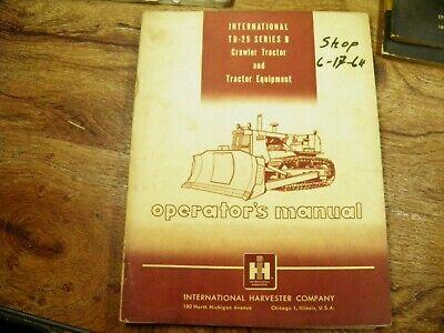 Ih International Td25b Crawler Dozer Operators Manual