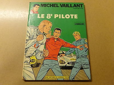 ALBUM BD / MICHEL VAILLANT 8: LE 8e PILOTE | 1972