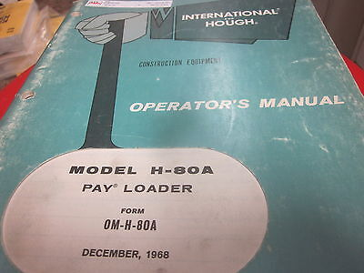 International Hough H-80a Pay Loader Operators Manual